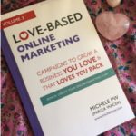 Making Your Impact with LOVE: 3 Keys to Success Through Love-Based Marketing