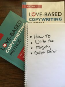 The Mighty Bullet Point: How to Write Love-Based Bullet Points That Inspire Your Ideal Clients to Take Action
