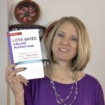 "[Video] The Story Behind the Story: ""Love-Based Online Marketing"" book"
