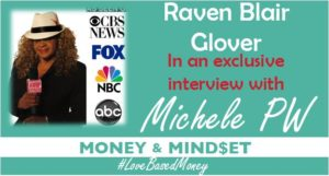 Episode #33 – Raven Blair Glover on Love-Based Money with Michele PW