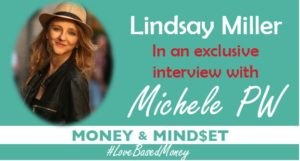 Episode 38 – Lindsay Miller on Love-Based Money with Michele PW