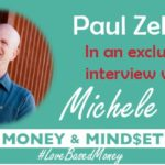 Episode 48 – Paul Zelizer on Love-Based Money with Michele PW