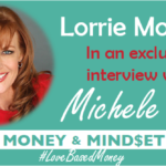 Episode 60 – Lorrie Morgan on Love-Based Money with Michele PW