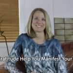 [Video] Flip It! Can Gratitude Help You Manifest Your Dreams?