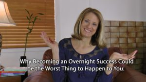 [Video] Flip It! Why Becoming an Overnight Success May be the WORST Thing to Happen to You