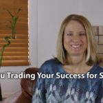 [Video] Flip It! Are You Trading Your Success For Safety?