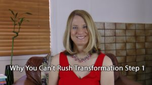 [Video] Flip It! Why You Can't Rush Transformation Step 1