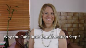 [Video] Flip It! Why You Can't Rush Transformation Step 5